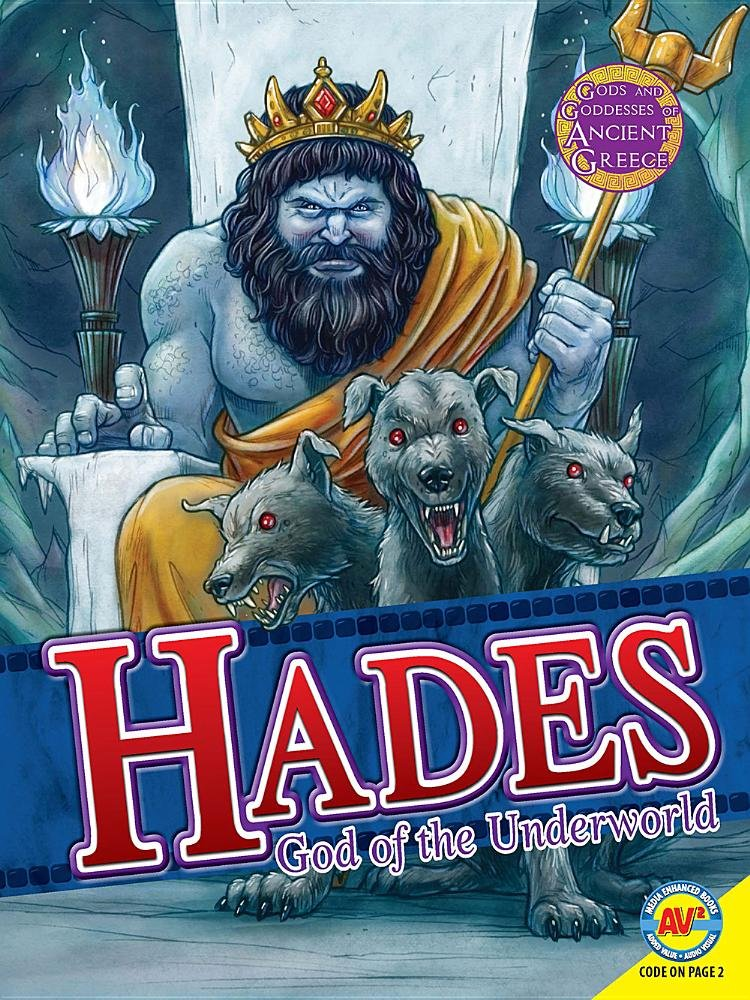 Hades: God of the Underworld (Gods and Goddesses of Ancient Greece)