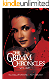 The Grimm Chronicles, Vol. 1 (The Grimm Chronicles Box Set) (English Edition)