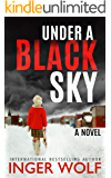 Under a Black Sky (Daniel Trokics Series Book 3)