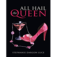 All Hail the Queen (English Edition)
