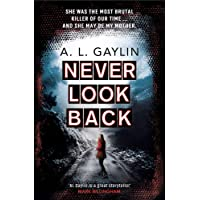 Never Look Back: She was the most brutal serial killer of our time. And she may have been my mother.