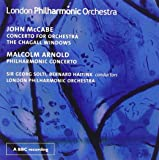 Arnold - Philharmonic Concerto; McCabe - Chagall Windows