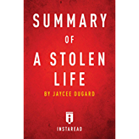 Summary of A Stolen Life: by Jaycee Dugard | Includes Analysis