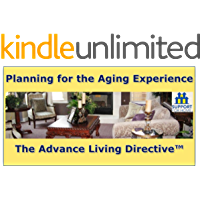Planning for the Aging Experience: The Advance Living Directive
