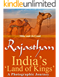 Rajasthan: India's 'Land of Kings' - A Photographic Journey (English Edition)