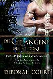 Die Gefangene des Elfen 2: Insel des Vergessens (Elven Warrior Series)