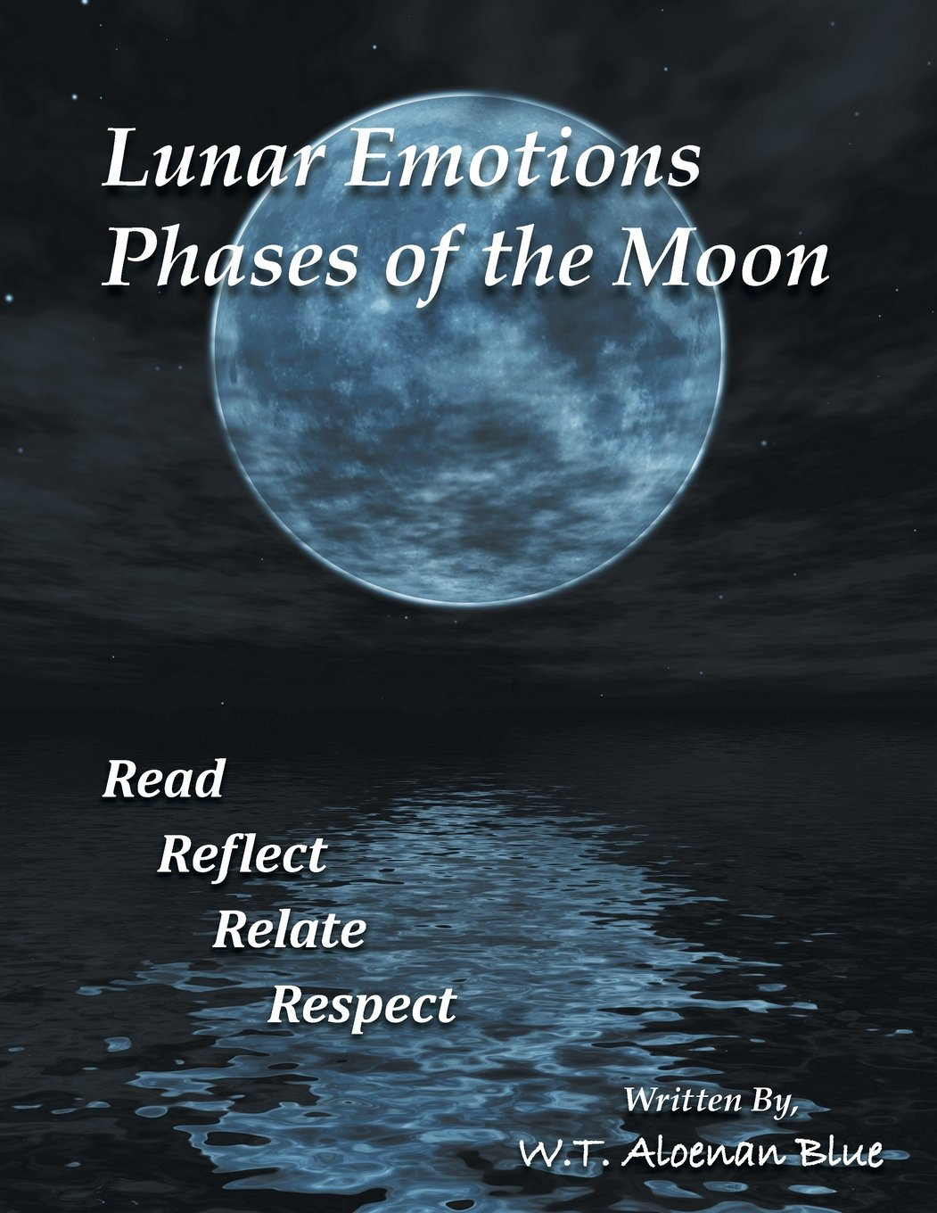 Lunar Emotions Phases of the Moon: Read Reflect Relate Respect PDF