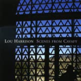 Lou Harrison: Scenes from Cavafy - Music for Gamelan