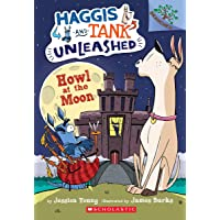 Howl at the Moon: A Branches Book (Haggis and Tank Unleashed #3) (3)