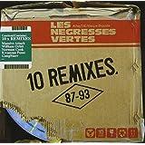 Les Negresses Vertes - 10 remixes : 87 - 93