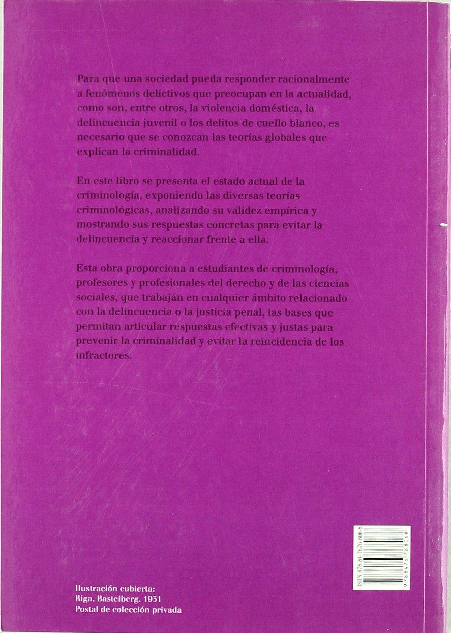 Teorías criminológicas: explicación y prevención de la delincuencia: Amazon.es: José Cid Moliné, Elena Larrauri Pijoan: Libros