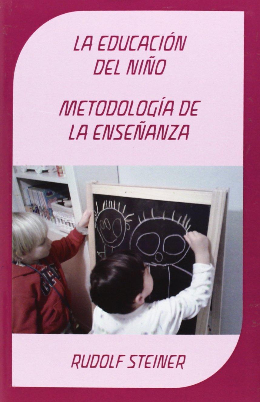 Educación del niño : metodología de la enseñanza