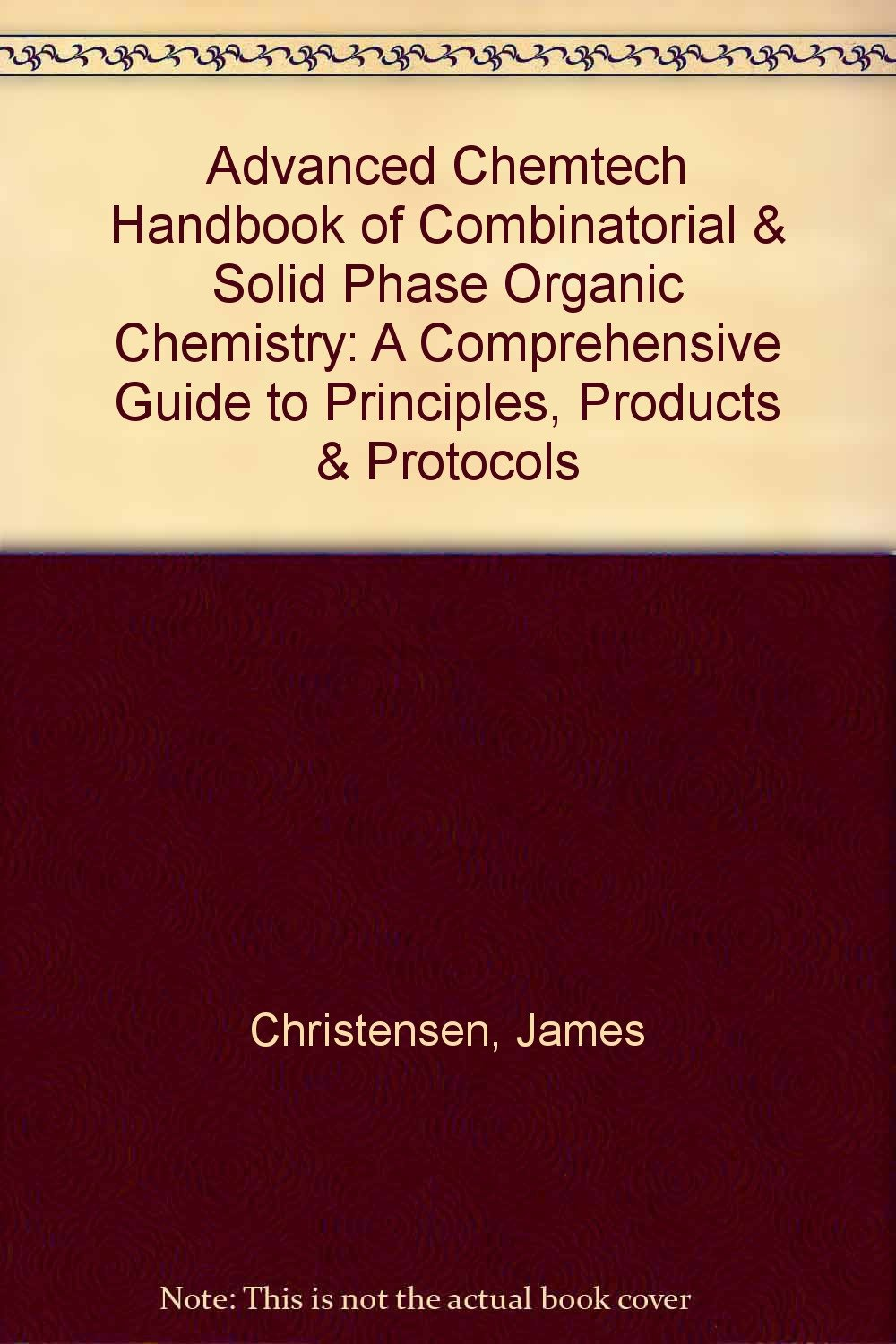 Advanced ChemTech Handbook of Combinatorial and Solid Phase