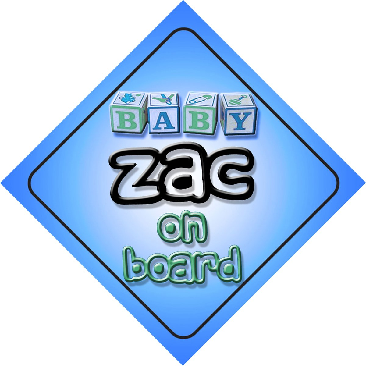 Baby Boy Zac on board novelty car sign gift / present for new child / newborn baby Quality Goods Ltd