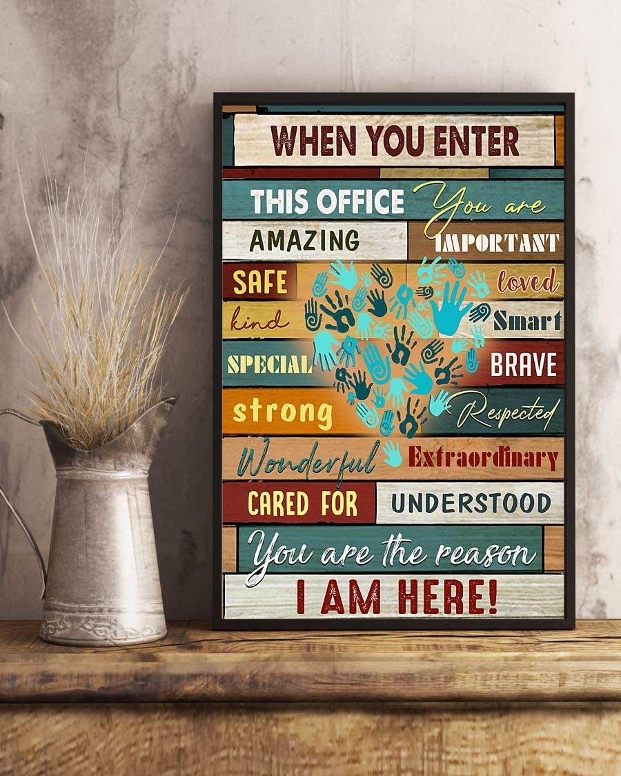 "HolyShirts ˙When You Enter This Office You are Amazing Important You are The Reason i am here Social Worker Hands Heart Poster (24"" x 36"")"
