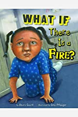 What If There Is a Fire? (Danger Zone) Library Binding