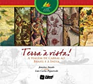 Terra à vista!: A viagem de Cabral ao Brasil e à Índia