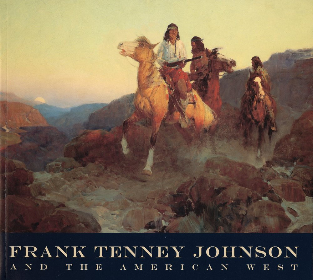 Frank Tenney Johnson and the American West pdf epub