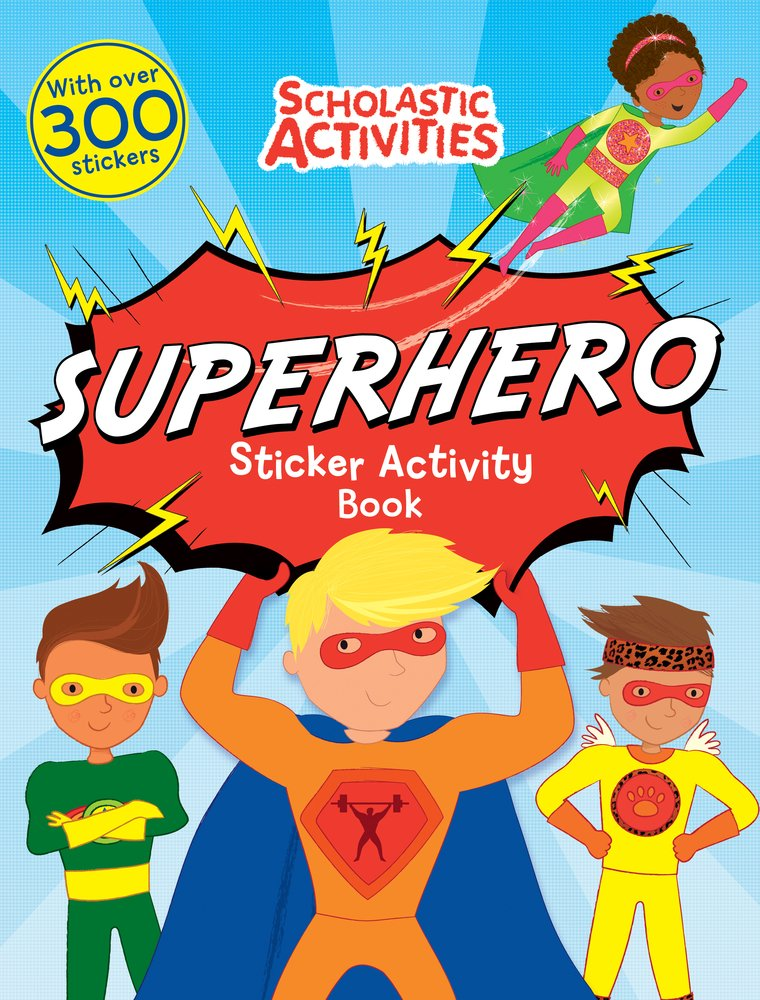 Superhero Sticker Activity Book (Scholastic Activities) PDF