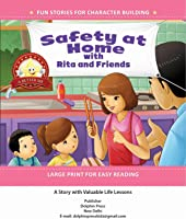 Safety At Home With Rita And Friends: A Story