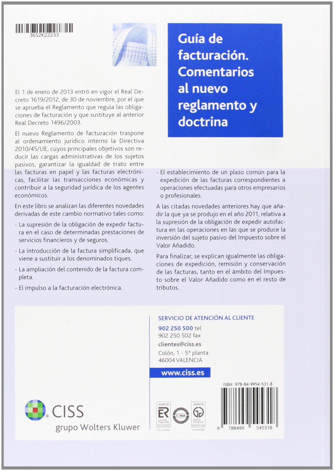 Guía de facturación. Comentarios al nuevo reglamento y doctrina: Amazon.es: José María Peláez Martos: Libros