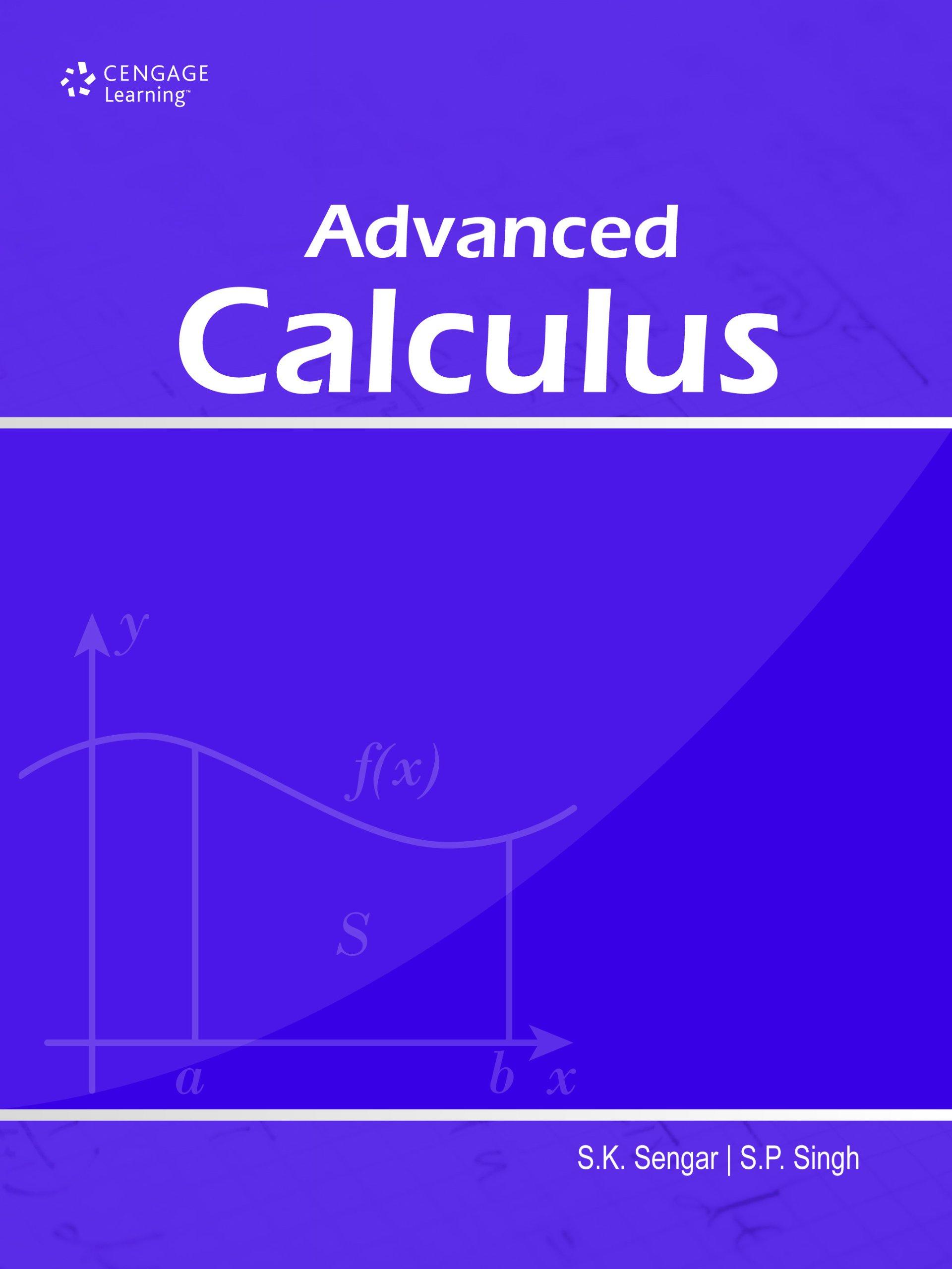 Advanced Calculus: S. K. Sengar & S. P. Singh: 9788131515402: Amazon.com:  Books