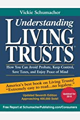 Understanding Living Trusts: How You Can Avoid Probate, Keep Control, Save Taxes, and Enjoy Peace of Mind Paperback