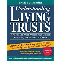 Image for Understanding Living Trusts: How You Can Avoid Probate, Keep Control, Save Taxes, and Enjoy Peace of Mind