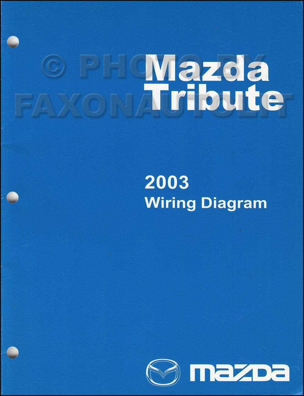 2003 Mazda Tribute Wiring Diagram Manual Original Mazda Amazon Com Books