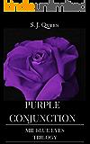 Purple Conjunction - Mr Blue Eyes Trilogy (Italian Edition)