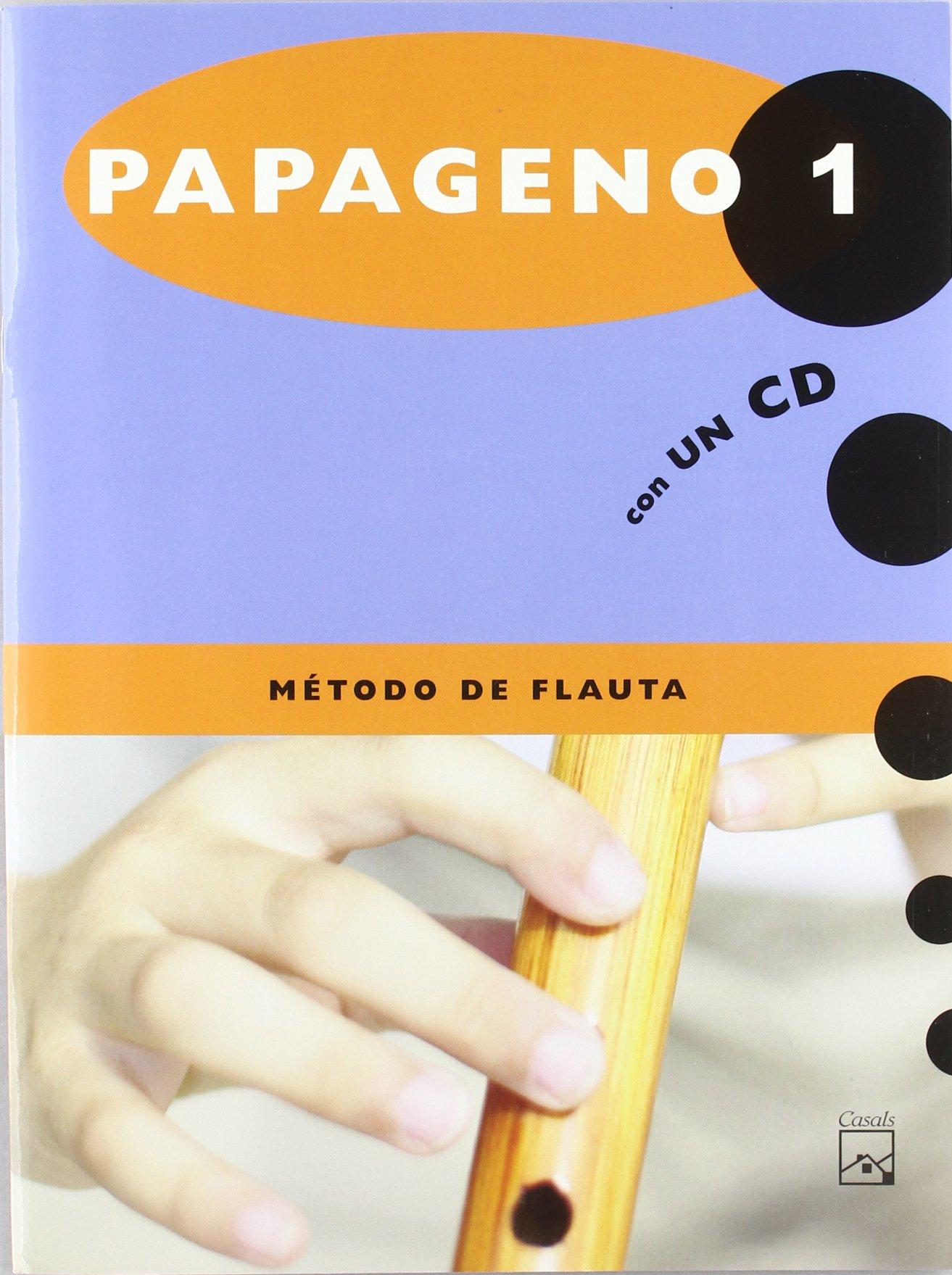 Papageno 1. Método de flauta
