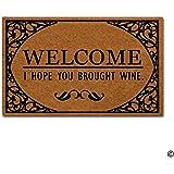 """MsMr Doormat Funny Entrance Floor Mat Welcome I Hope You Brought Wine Indoor Decorative Doormat Floor Mat Non-woven Fabric Top 23.5""""x15.7"""""""