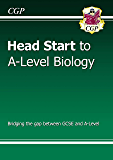 New Head Start to A-level Biology (CGP A-Level Biology) (English Edition)