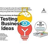 Testing Business Ideas: Este é um guia de campo de experimentação rápida. Use os 44 experimentos para acelerar a escalabilida