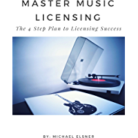 Master Music Licensing: The 4 Step Plan to Licensing Success book cover