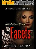 FACETS: A Jake Scarne Action Thriller (JAKE SCARNE THRILLERS Book 6)