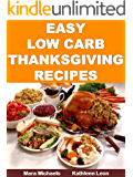 Easy Low Carb Thanksgiving Recipes (Food Matters)
