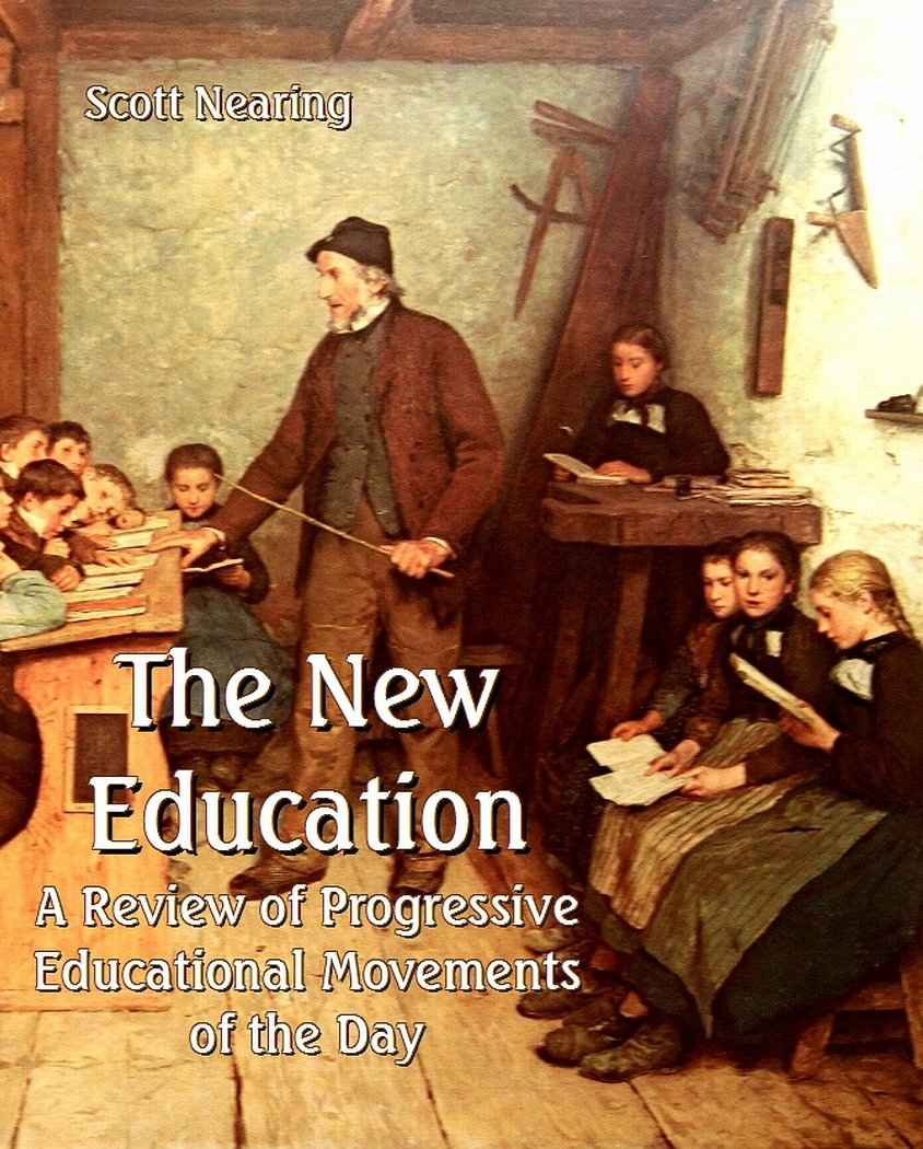 Download The New Education: A Review of Progressive Educational Movements of the Day PDF