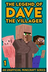 The Legend of Dave the Villager 1: An Unofficial Minecraft Story Kindle Edition