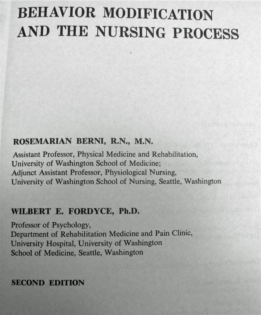 behavior modification and the nursing process rosemarian berni behavior modification and the nursing process rosemarian berni wilbert e fordyce 9780801606564 com books