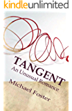 Tangent: An Unusual Romance