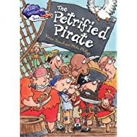 The Petrified Pirate (Race Further with Reading)