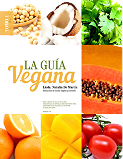 La Guía Vegana (Spanish Edition)