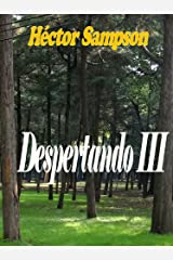 Despertando III (Spanish Edition) Kindle Edition