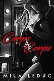 Corps à Corps: (Nouvelle hard, Chantage, Jeux très Chauds)