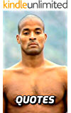 The Wisdom Of David Goggins: The Most Inspirational And Motivational Quotes David Goggins