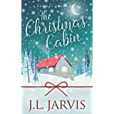 The Christmas Cabin: A Sweet Small-Town Holiday Romance (Holiday House)