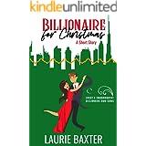 Billionaire for Christmas: A Short Story (Sweet & Swoonworthy Billionaire Rom-Coms)