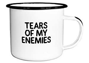 TEARS OF MY ENEMIES | Enamel Coffee Mug | Perfect for Sarcastic Men, Women, Fathers, Boyfriends, Sons, Military, and Coworkers | Cool Birthday, Valentines, Christmas, and Fathers Day Gift