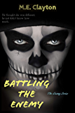 Battling the Enemy (The Enemy Series Book 3)